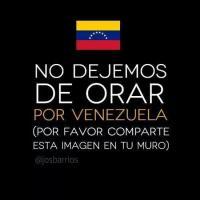 RT   @AcuarelaAriana  @josBarrios Oremos por Venezuela